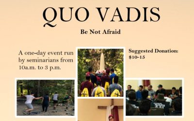 QUO VADIS Be Not Afraid